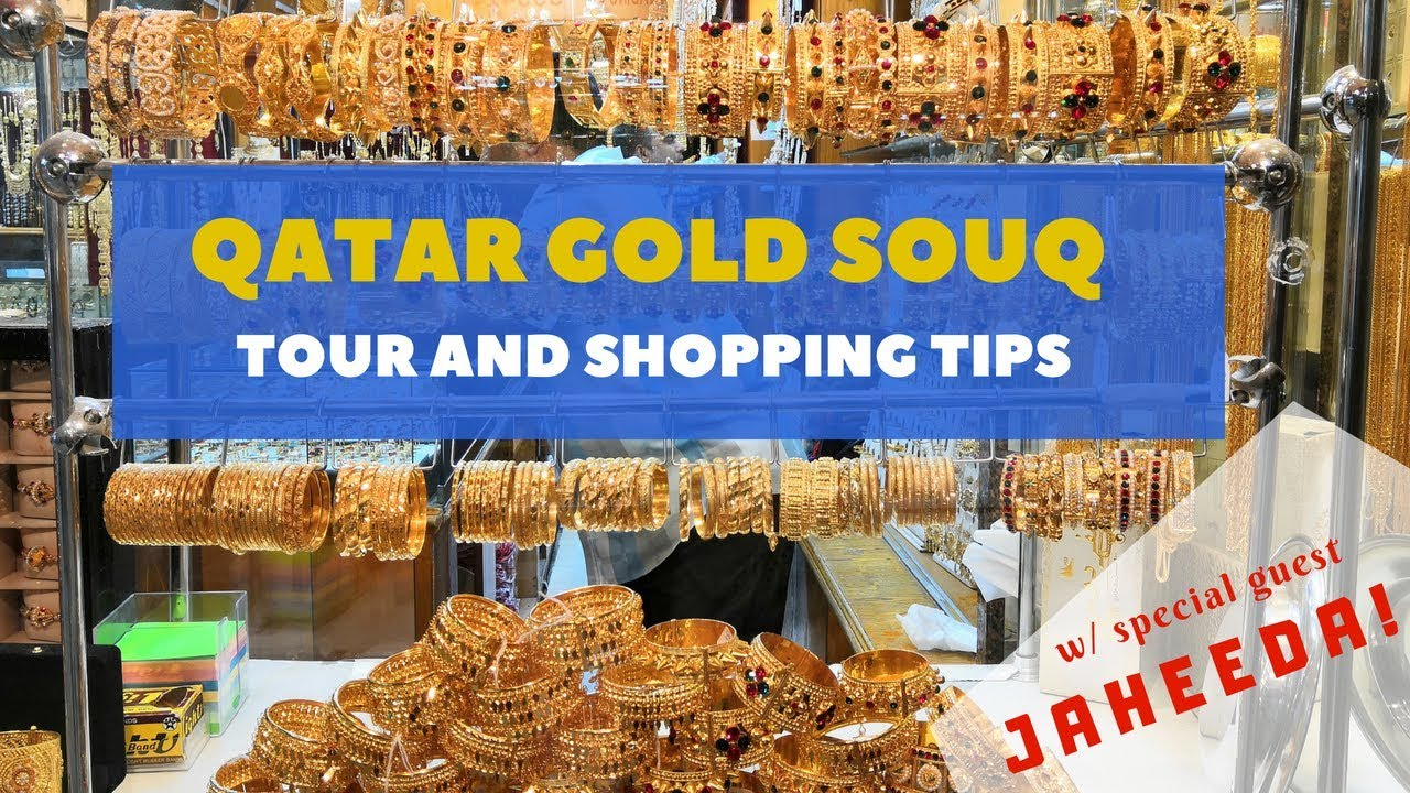 Qatar Gold Souq – Tour and Shopping tips (2019)